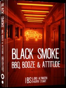 Black Smoke BBQ, booze & attitude boek
